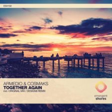 موسیقی پراگرسیو هاوس Together Again اثری از Cosmaks, Armedio
