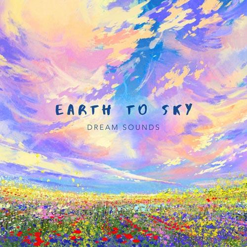 آلبوم موسیقی پیانو Earth to Sky اثری از Dream Sounds