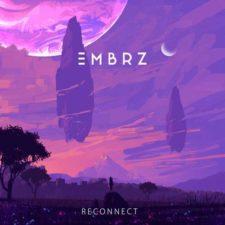 موسیقی پراگرسیو هاوس Reconnect اثری از EMBRZ