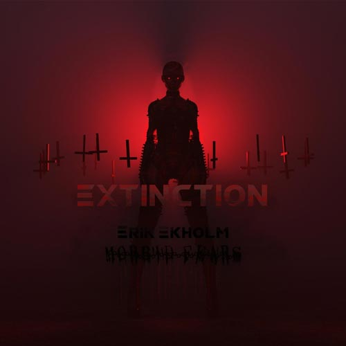 آلبوم موسیقی تریلر متال Extinction اثری از Erik Ekholm & Morbid Fears