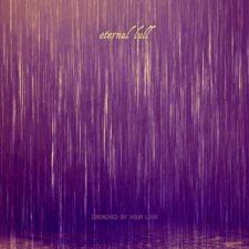 موسیقی بی کلام آرام بخش Drenched By Your Love اثری از Eternal Lull & Phil Larson