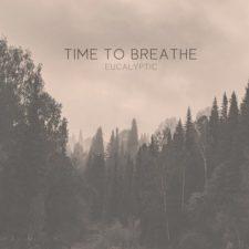 موسیقی پست راک Time to Breathe اثری از Eucalyptic