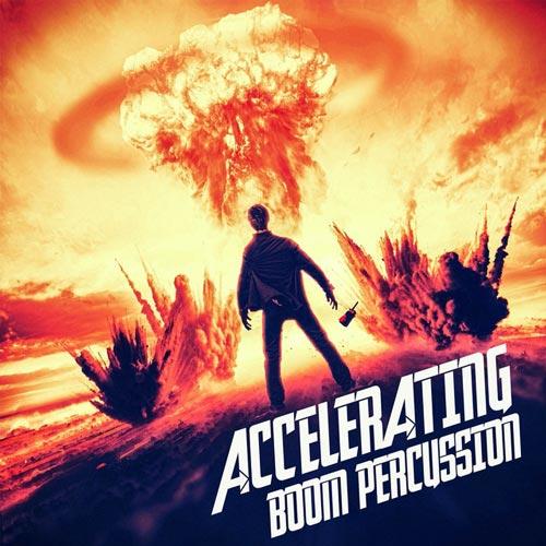 آلبوم موسیقی تریلر Accelerating Boom Percussion اثری از Gothic Storm