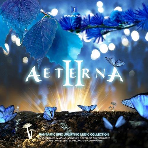 آلبوم موسیقی تریلر Aeterna II اثری از Imagine Music