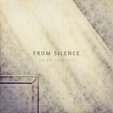 موسیقی بی کلام From Silence اثری از Jacob LaVallee