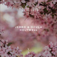 موسیقی پراگرسیو هاوس Holywell اثری از Jerro, OCULA