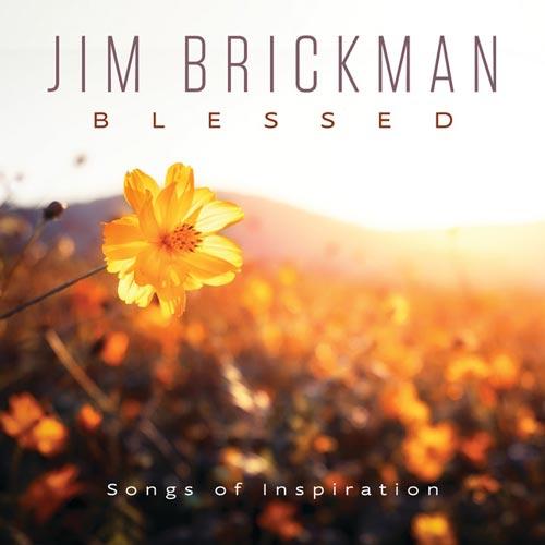 آلبوم موسیقی بی کلام Blessed اثری از Jim Brickman