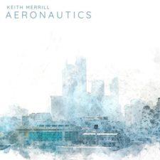 موسیقی بی کلام الهام بخش Aeronautics اثری از Keith Merrill