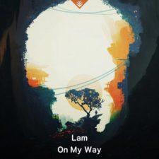 موسیقی الکترونیک On My Way اثری از Lam