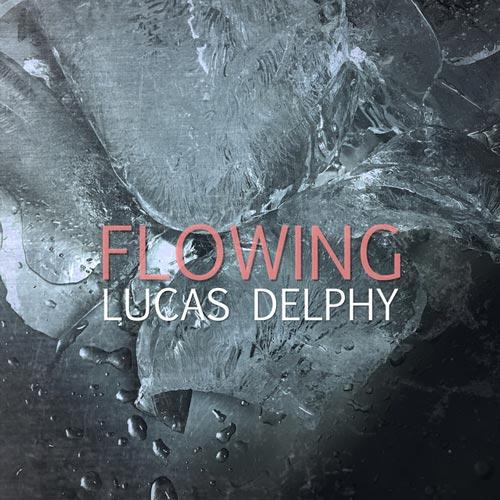 موسیقی بی کلام آرام بخش Flowing اثری از Lucas Delphy