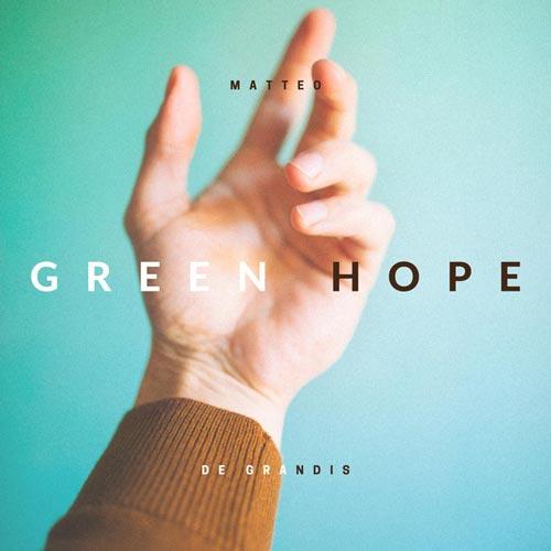 موسیقی بی کلام Green Hope اثری از Matteo de Grandis