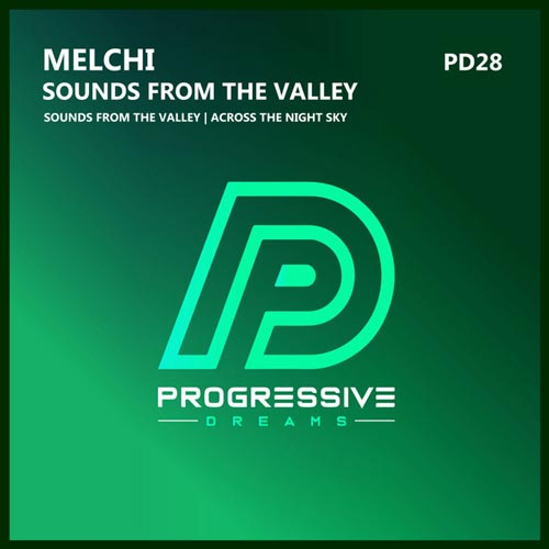 موسیقی پراگرسیو هاوس Sounds From The Valley اثری از Melchi