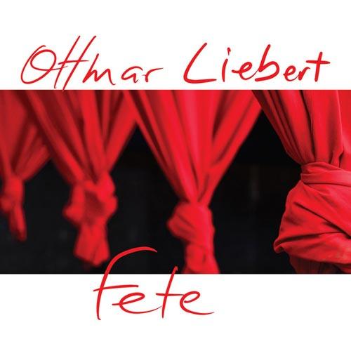 گیتار فلامنکو مفرح و دلنشین Ottmar Liebert در آلبوم Fete