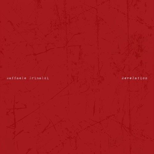 موسیقی پیانو عمیق و تامل برانگیز Raffaele Grimaldi در آلبوم Revelation