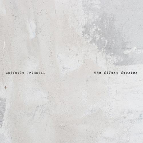 آلبوم پیانو آرامش بخش The Silent Session اثری از Raffaele Grimaldi