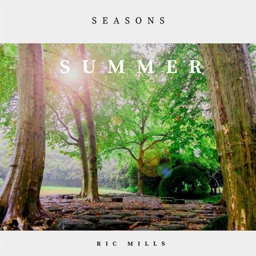 آلبوم موسیقی بی کلام Seasons: Summer اثری از Ric Mills
