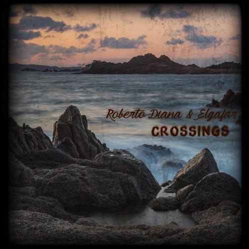 موسیقی بی کلام گیتار Crossings اثری از Roberto Diana, Elgafar