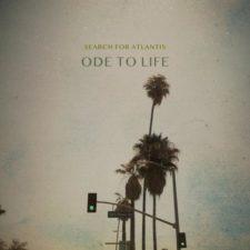 موسیقی پست راک Ode To Life اثری از Search For Atlantis
