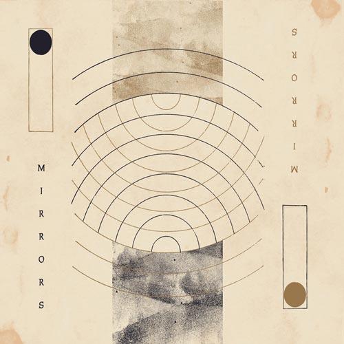 آلبوم موسیقی پست راک Mirrors اثری از Still Motions