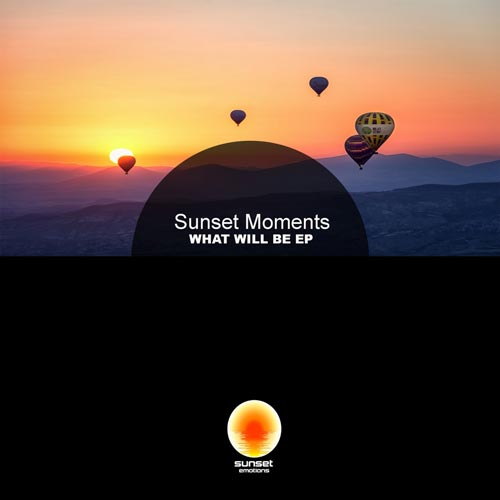 موسیقی پراگرسیو هاوس What Will Be اثری از Sunset Moments