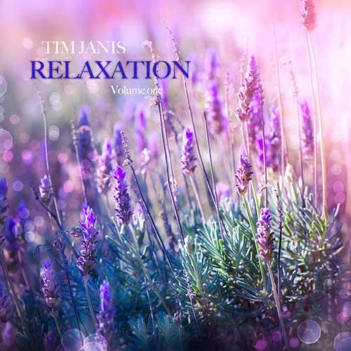 آلبوم موسیقی بی کلام Relaxation Volume 1 اثری از Tim Janis