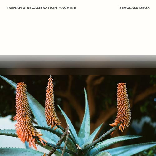 موسیقی بی کلام آرام بخش Seaglass Deux از Treman & Recalibration Machine