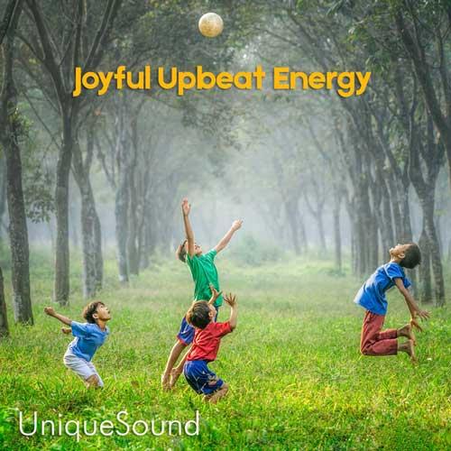 آلبوم موسیقی Joyful Upbeat Energy اثری از UniqueSound