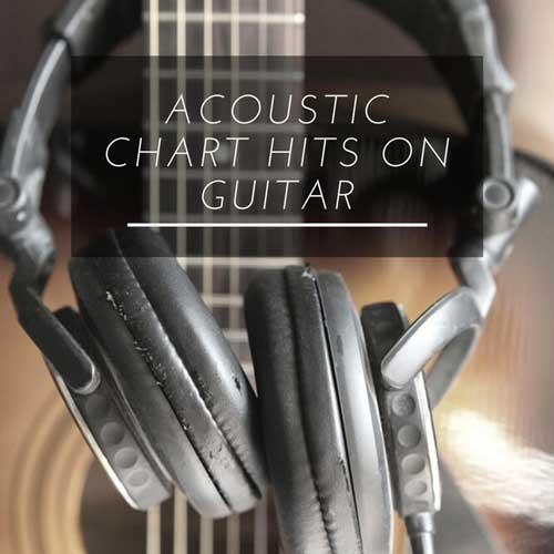 آلبوم موسیقی گیتار آکوستیک Acoustic Chart Hits on Guitar