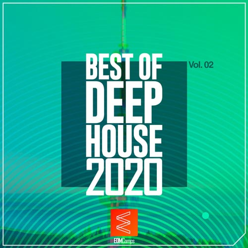آلبوم موسیقی دیپ هاوس Best of Deep House 2020 Vol. 02 از لیبل EDM Comps