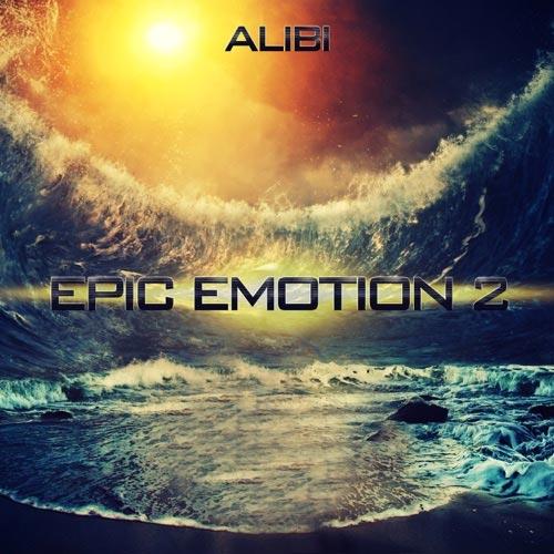آلبوم موسیقی تریلر Epic Emotion Vol. 2 اثری از Alibi Music