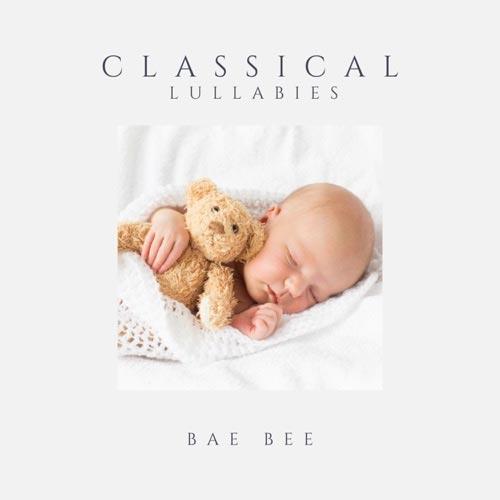 آلبوم موسیقی کلاسیک Classical Lullabies اثری از Bae Bee