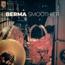 موسیقی بی کلام لایت و آرام Smoothier اثری از Berma