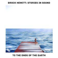 موسیقی بی کلام To the Ends of the Earth پیانو ملایم و الهام بخش از Brock Hewitt Stories in Sound