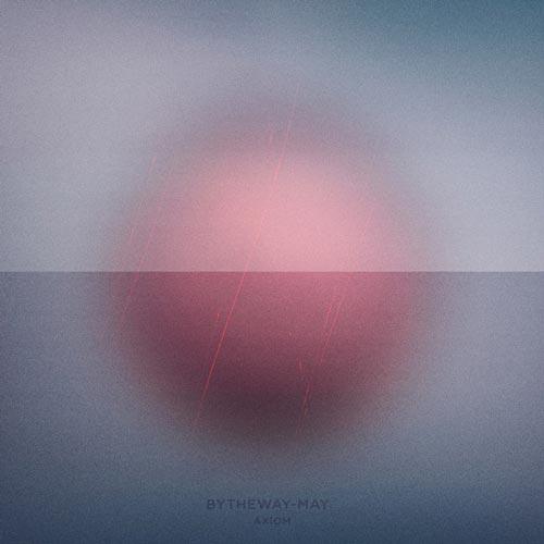 آلبوم موسیقی امبینت Axiom اثری تامل برانگیز و عمیق از Bytheway-May