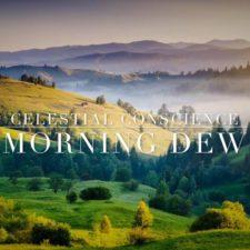 آهنگ بی کلام Morning Dew گیتار آرامش بخش از Celestial Conscience