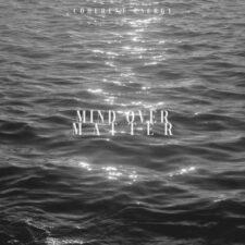 موسیقی بی کلام Mind Over Matter گیتار رازآلود از Coherent Energy