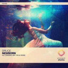 موسیقی پراگرسیو هاوس Newborn اثری پرانرژی و ملودیک از Druce