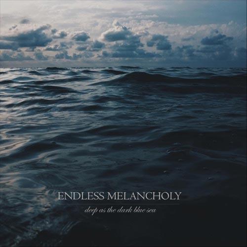 آلبوم موسیقی بی کلام Deep as the Dark Blue Sea اثری از Endless Melancholy
