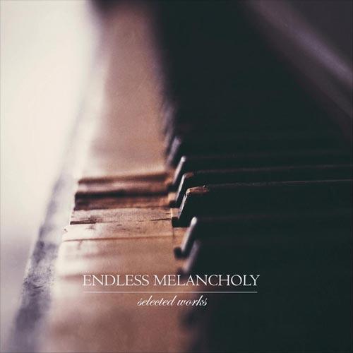 موسیقی پیانو امبینت تامل برانگیز Endless Melancholy در آلبوم Selected Works