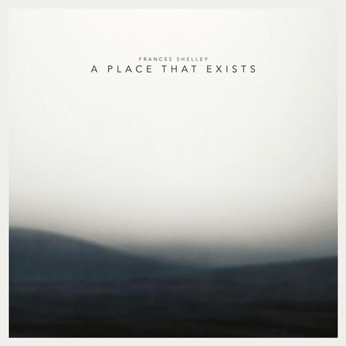 پیانو رازآلود و تامل برانگیز Frances Shelley در آلبوم A Place That Exists