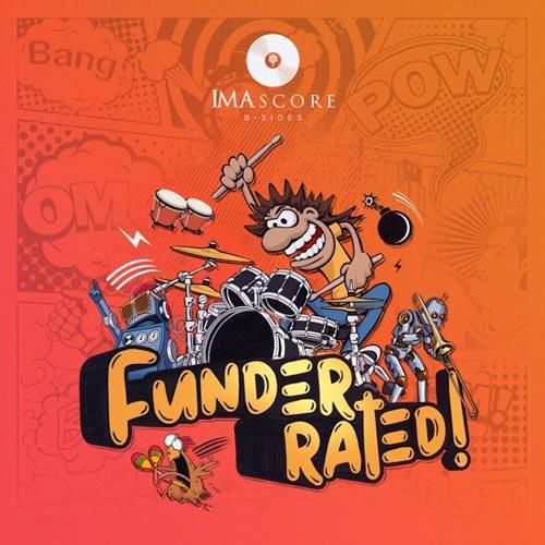 آلبوم Funderrated! آهنگ های کوبه ای سرگرم کننده و پرانرژی از IMAscore B-Sides