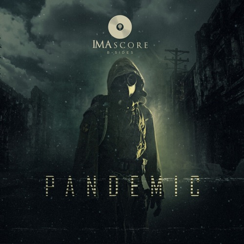 موسیقی دلهره آور و ترسناک IMAscore B-Sides در آلبوم Pandemic