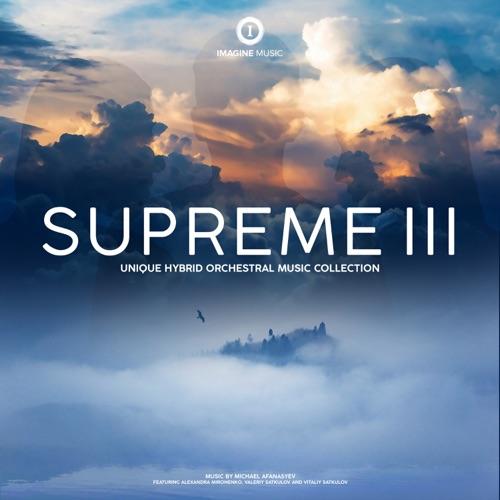 مجموعه موسیقی ارکسترال هایبرید Imagine Music در آلبوم Supreme III