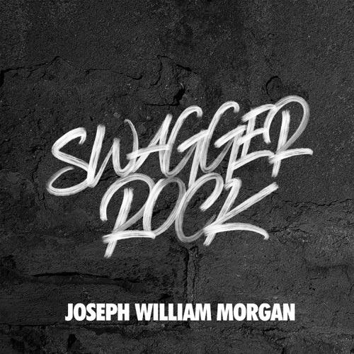 موسیقی راک انرژی مثبت و انگیزشی Joseph William Morgan در آلبوم Swagger Rock