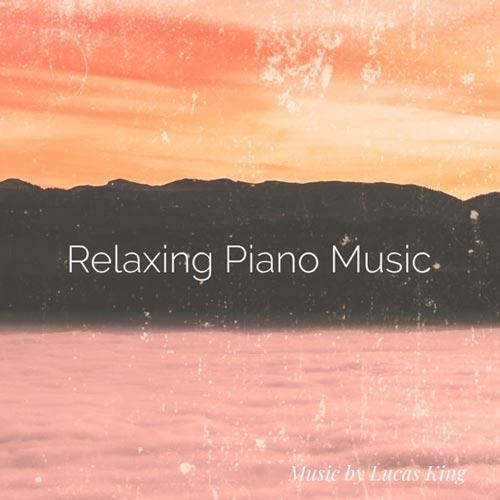آلبوم موسیقی بی کلام پیانو Relaxing Piano Music اثری از Lucas King