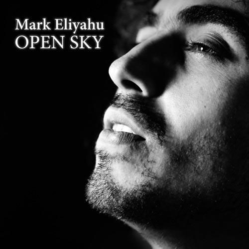 موسیقی بی کلام Open Sky اثری پر احساس از Mark Eliyahu