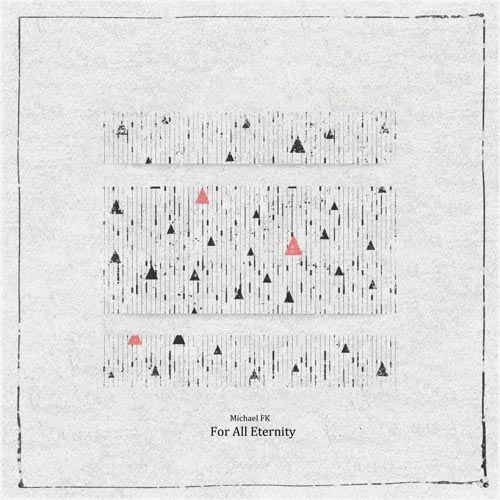 موسیقی الکترونیک خیالی Michael FK در آهنگ For All Eternity