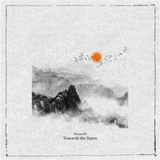 موسیقی الکترونیک Towards The Dawn اثری احساسی و انرژی بخش از Michael Fk