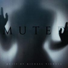 آهنگ بی کلام Muted اثری دلهره آور غمگین و مالیخولیایی از Michael Vignola