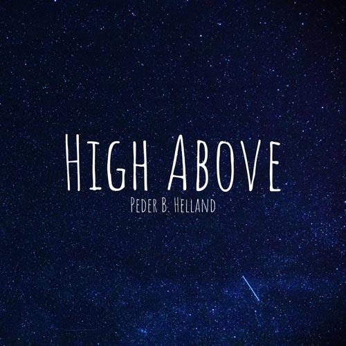 موسیقی آرامش بخش و تسکین دهنده High Above اثری از Peder B. Helland